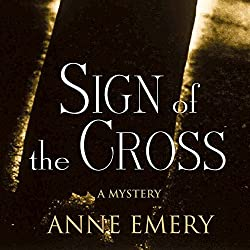 Sign of the Cross: A Collins-Burke Mystery, Book 1