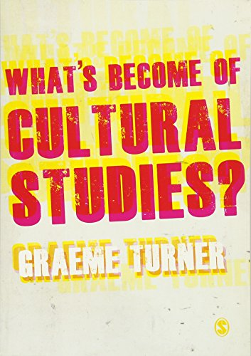 What?s Become of Cultural Studies?