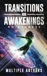 Transitions and Awakenings