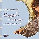 Erzengel-Meditation zur Stärkung deiner Chakras