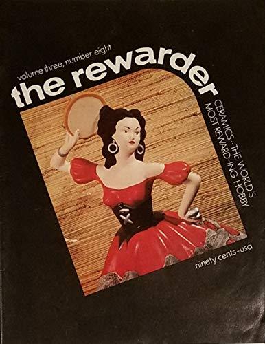 The Rewarder Ceramics The World's Most Reward-ing Hobby Volume 3 Number 8
