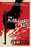 The Auslander Files, Michael Sullivan, 1482018144
