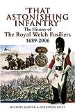 That Astonishing Infantry, Michael Glover and Jonathon Riley, 1844156532