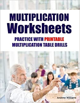multiplication worksheets practice with printable multiplication table drills andrew williams. Black Bedroom Furniture Sets. Home Design Ideas