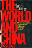 The World and China, 1922-1972, John Gittings, 0060115769