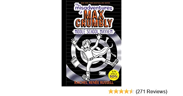 The Misadventures Of Max Crumbly 2 Middle School Mayhem Kindle