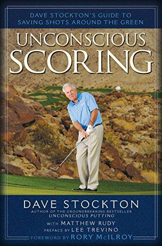 Unconscious Scoring: Dave Stockton