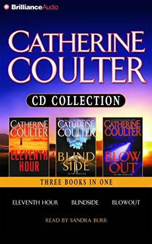 Catherine Coulter CD Collection: Eleventh Hour, Blindside, and Blowout