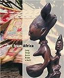 Art from Africa: Long Steps Never Broke a Back