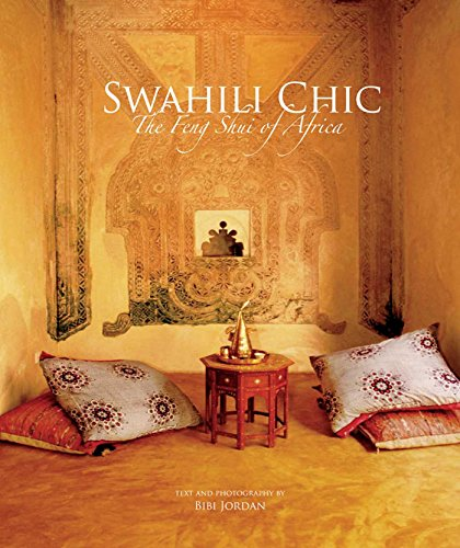 Swahili Chic: The Feng Shui of Africa - Chic Zebra