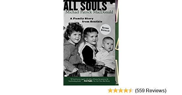 Amazon all souls a family story from southie ebook michael amazon all souls a family story from southie ebook michael patrick macdonald kindle store fandeluxe Images