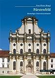 Das Zisterzienserkloster Furstenfeld, Pfister, Peter, 3795427320