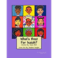 What's Best For Isaiah!: The Stories From The Bugalu (Volume 2)