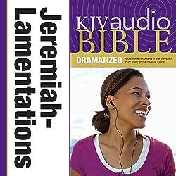 KJV Audio Bible: Jeremiah and Lamentations (Dramatized)