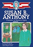 Susan B. Anthony: Champion of Women's Rights, Library Edition