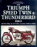 The Triumph Speed Twin & Thunderbird Bible