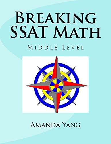 Breaking SSAT Math: Middle Level