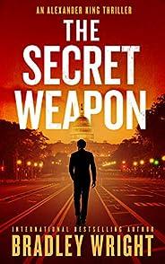 The Secret Weapon (Alexander King Book 1)