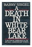 A Death in White Bear Lake, Barry Siegel, 0553057901