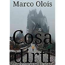 Cosa dirti (Italian Edition)