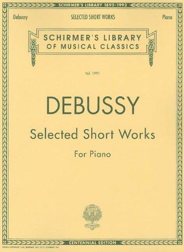 Debussy Selected Short Works for Piano (Tapa Blanda)
