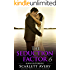 The Seduction Factor - Always & Forever (Billionaire Wedding): Billionaire Series (The Seduction Factor Series Book 6)