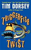 Triggerfish Twist (Serge Storms series Book 4)