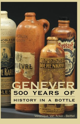 - Genever: 500 Years of History in a Bottle