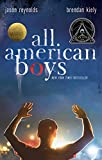 All American Boys: more info