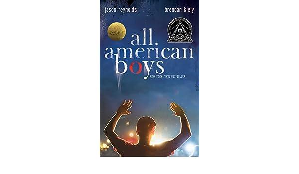 All American Boys eBook: Jason Reynolds, Brendan Kiely: Amazon.es: Tienda Kindle