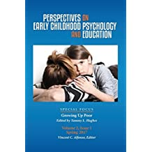 Perspectives on Early Childhood Psychology and Education: Growing Up Poor
