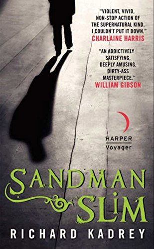 Sandman Slim (The Story About Lucifer The Fallen Angel)