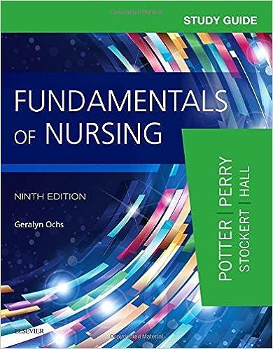 study guide for fundamentals of nursing 9e 9780323396448 medicine