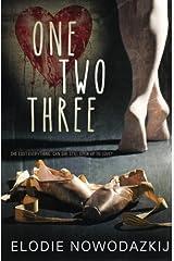 One, Two, Three (Broken Dreams: Natalya's story Volume 1)