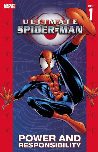 Ultimate Spider-Man Vol. 1: Power and Responsibility