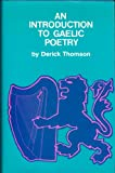 An Introduction to Gaelic Poetry, Derick Thomson, 0575013834