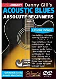 Acoustic Blues for Absolute Beginners by Danny Gill [Import]