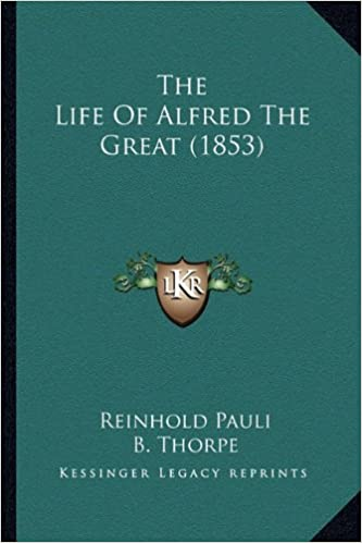 Book The Life Of Alfred The Great (1853)