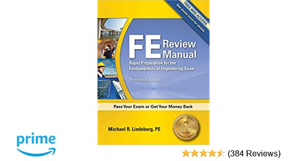 Fe review manual rapid preparation for the fundamentals of fe review manual rapid preparation for the fundamentals of engineering exam 3rd ed michael r lindeburg 9781591263333 amazon books fandeluxe Image collections