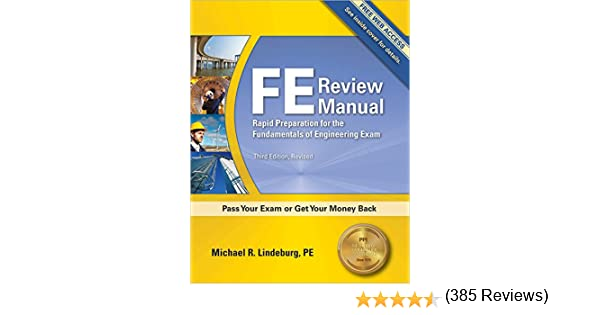 Fe review manual rapid preparation for the fundamentals of fe review manual rapid preparation for the fundamentals of engineering exam 3rd ed michael r lindeburg 9781591263333 amazon books fandeluxe Choice Image