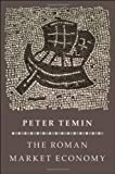Economics of Antiquity, Temin, Peter, 069114768X