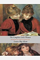 The Complete Little Women: Little Women, Good Wives, Little Men, Jo's Boys Paperback