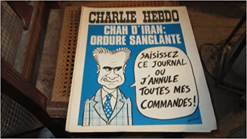 Amazon Fr Charlie Hebdo N 216 Chah D Iran Ordure