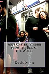 After Peter: Stories from the End of the World