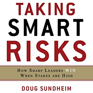 Taking Smart Risks Audiobook