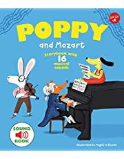 Poppy and Mozart: Storybook with 16 Musical Sounds