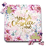 3dRose Uta Naumann Sayings and Typography - Artprint Flower Frame with Gold Letter Typography - You Complete Me - 10x10 Inch Puzzle (pzl_289814_2)