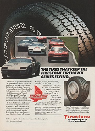 *PRINT AD* 1986 FIRESTONE FIREHAWK GT PERFORMANCE RADIAL TIRES VINTAGE COLOR AD - USA - GREAT ORIGINAL !!