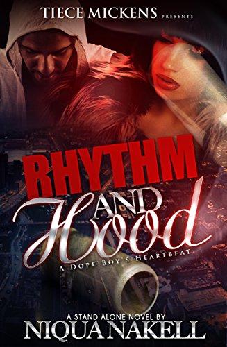 Rhythm & Hood (A STAND ALONE NOVEL): A Dope Boy's Heartbeat