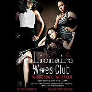 Millionaire Wives Club Audiobook
